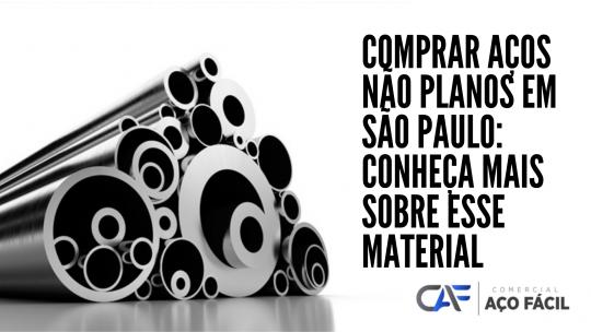 Comprar aços não planos em São Paulo: conheça mais sobre esse material